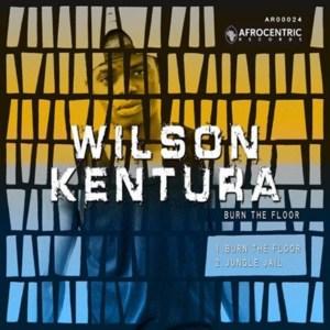 Wilson Kentura - Burn the Floor